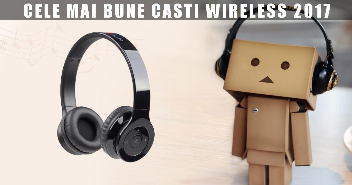 Care sunt cele mai bune modele de casti wireless?